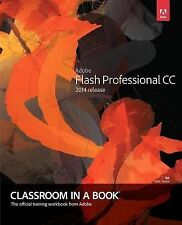 Adobe Flash Professional CC Classroom in a Book (2014 Release) by Russell...