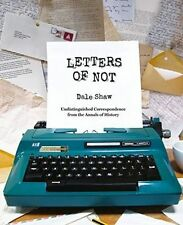 Letters of Not hardcover book by Dale Shaw