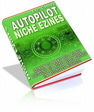 Auto Pilot Niche Ezines Can Make Big Money Setting Up In Multiple Niches (CD)