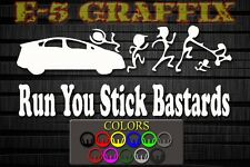 Anti Stick Family Run You Stick Bastards Prius Vinyl Decal Toyota