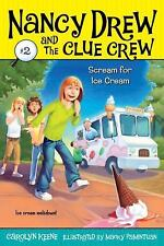 Nancy Drew and the Clue Crew: Scream for Ice Cream 2 by Carolyn Keene (2006,...