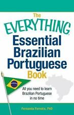 The Everything Essential Brazilian Portuguese Book: All You Need to Learn