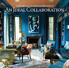 An Ideal Collaboration: The Art of Classical Details by Philip James Dodd...