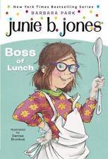 Junie B., First Grader: Boss of Lunch Junie B. Jones, No. 19