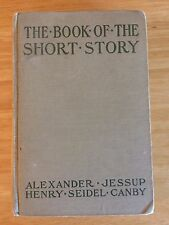 The Book of Short Story edited by Alexander Jessup and Henry Seidel Canby, 1926