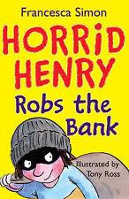 Horrid Henry Robs the Bank, Francesca Simon - Paperback Book NEW 9781842551325