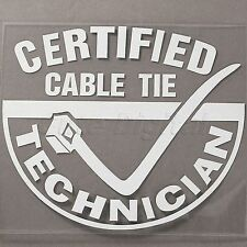 CERTIFIED CABLE TIE TECHNICIAN Funny Car Window JDM Tool Box Vinyl Decal Sticker