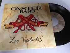 "OYSTER BAND SPANISH 7"" SINGLE SPAIN PROM0 LOVE VIGILANTES NEW ORDER"