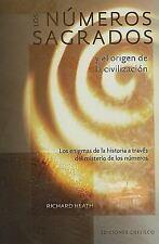 Los numeros sagrados y el origen de la civilizacion (Spanish Edition) (Coleccion