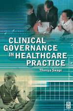 Clinical Governance in Health Care Practice,GOOD Book