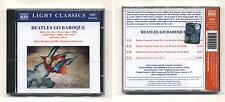 Cd THE BEATLES GO BAROQUE - NUOVO sigillato 2000 Peter Breiner Light classics
