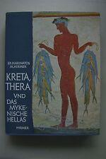Kreta Thera und das Mykenische Hellas von Spyridon Marinatos 1976
