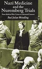 Nazi Medicine and the Nuremberg Trials : From Medical War Crimes to Informed...