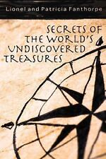 Secrets of the World's Undiscovered Treasures (Mysteries and Secrets)