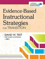 Evidence-Based Instructional Strategies for Transition by David W. Test...