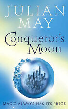 Conqueror's Moon: Part One of the Boreal Moon Tale, Julian May