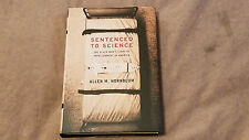 Sentenced to Science:One Black Man's Story of Imprisonment in America - Hornblum