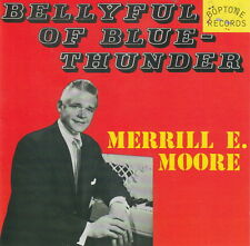 Merrill E Moore Bellyful Of Blue Thunder CD NEW 1950s piano rock 'n roll