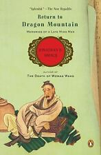 Return to Dragon Mountain: Memories of a Late Ming Man Spence, Jonathan D. Pape