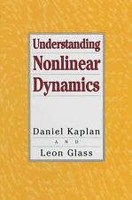Understanding Nonlinear Dynamics (Textbooks in Mathematical Sciences)