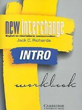 New Interchange Intro Workbook: English for International Communication (New I..