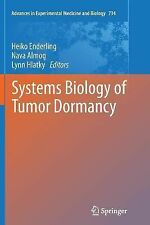Advances in Experimental Medicine and Biology Ser.: Systems Biology of Tumor...