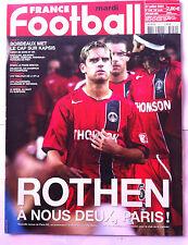 FRANCE FOOTBALL 27/7/2004; Rothen et PSG/ Bordeaux et Kapsis/ Copa América