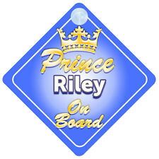 Crown Prince Riley On Board Personalised Baby Boy Car Sign