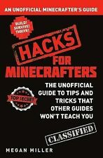 HACKS FOR MINECRAFTERS UNOFFICIAL MINECRAFT GUIDE NEW (2015)