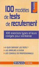 100 modèles de tests de recrutement. Gérard ROUDAUT.Studyrama Z007