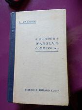 COURS D' ANGLAIS COMMERCIAL PAR P CARROUE - 1940