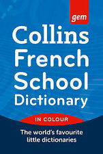 Collins Gem French School Dictionary 3rd Edition '