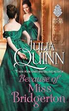 Because of Miss Bridgerton, Quinn, Julia, 0062388142, Book, Good