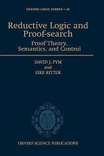 Reductive Logic and Proof-search: Proof Theory, Semantics, and Control-ExLibrary