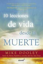 10 Lecciones de Vida Desde la Muerte (the Top Ten Things Dead People Want to...