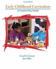 Early Childhood Curriculum: A Creative Play Model (4th Edition)