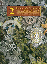 Brooker's Canadian Army Badges From 1920 to Unification Vol. 2 (Book)