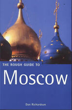 The Rough Guide to Moscow, Dan Richardson