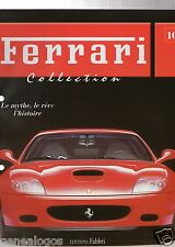 FASCICULE FABBRI bis N°10 REVUE COLLECTION FERRARI 500 SUPERFAST F 333 SP F 310