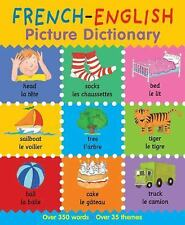 First Bilingual Picture Dictionaries: French-English Picture Dictionary by...
