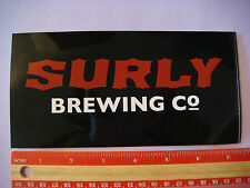 "7""+ Beer STICKER ~*~ SURLY Brewing Co ~*~ Twin Cities Brooklyn Center, MINNESOTA"