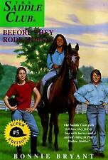 Before They Rode Horses (Saddle Club Super Edition, Book 5), Bonnie Bryant, Good