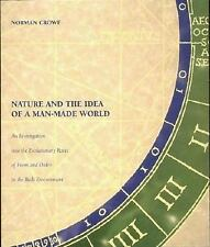 Nature and the Idea of a Man-Made World: An Investigation into the Evolutionary