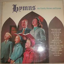 THE LIGHT OF FAITH CHOIR - Hymns The Family Knows And Love (Vinyl Album)