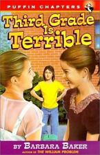 Third Grade Is Terrible (Turtleback School & Library Binding Edition) (Puffin Ch