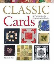 Classic Cards: 60 Projects for the Discriminating Crafter