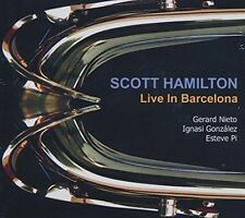 Live In Barcelona: 17 & 18 Dec 2010 - Scott Hamilton (2016, CD NIEUW)
