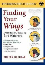 Finding Your Wings: A Workbook for Beginning Bird Watchers (Peterson Field Guid
