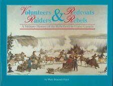 Volunteers and Redcoats, Rebels and Raiders: A Military History of the Rebellion