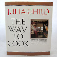 The Way to Cook by Julia Child 1989 Hardcover Classic Cookbook